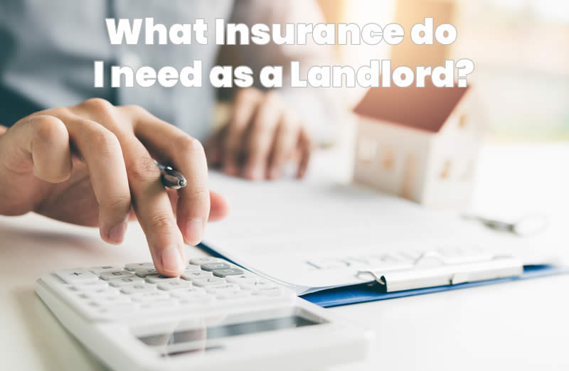Picture of What Insurance do you need as a Landlord?
